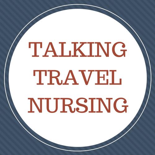Talking Travel Nursing